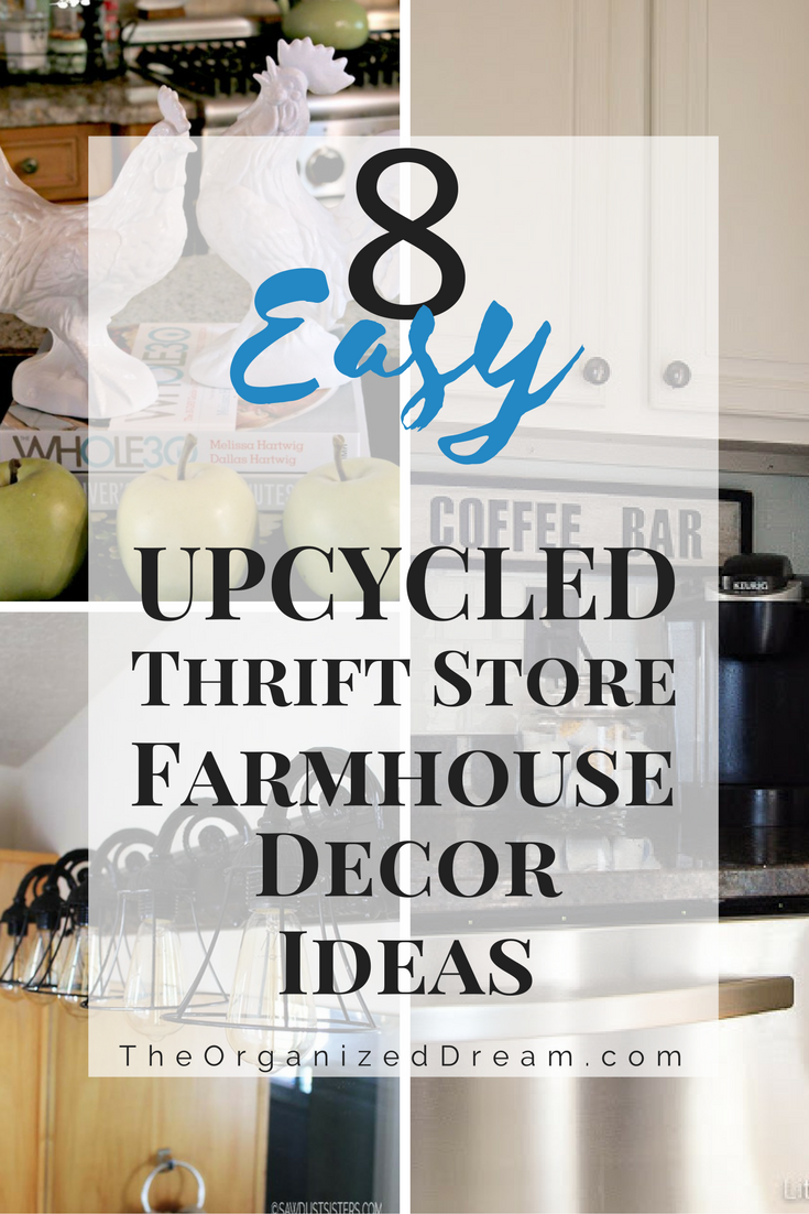 8 Easy Upcycled Thrift Store Farmhouse Decor Ideas
