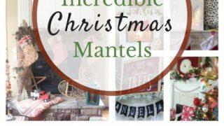 12 Days of Christmas Ideas - Amazing Christmas Mantels!