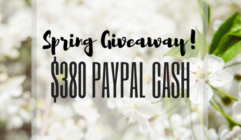 Spring Giveaway! – Enter to Win $380 Paypal Cash