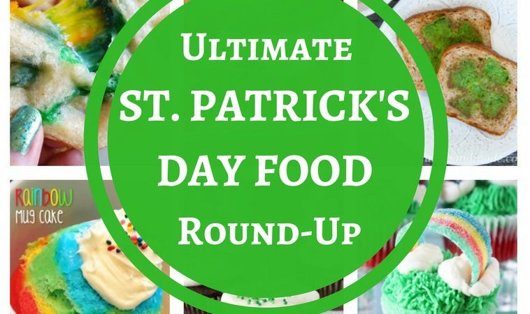 The Ultimate St. Patrick's Day Food Round-up – Drinks, Treats, Main Dishes, and More!