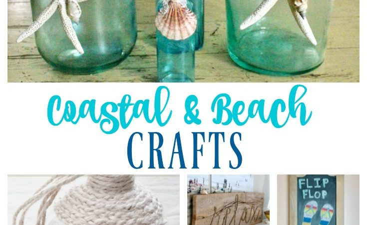 DIY Coastal and Beach Themed Crafts