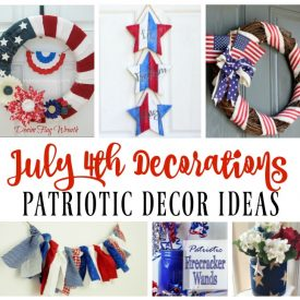 July 4th Decoration Ideas – Patriotic Decor