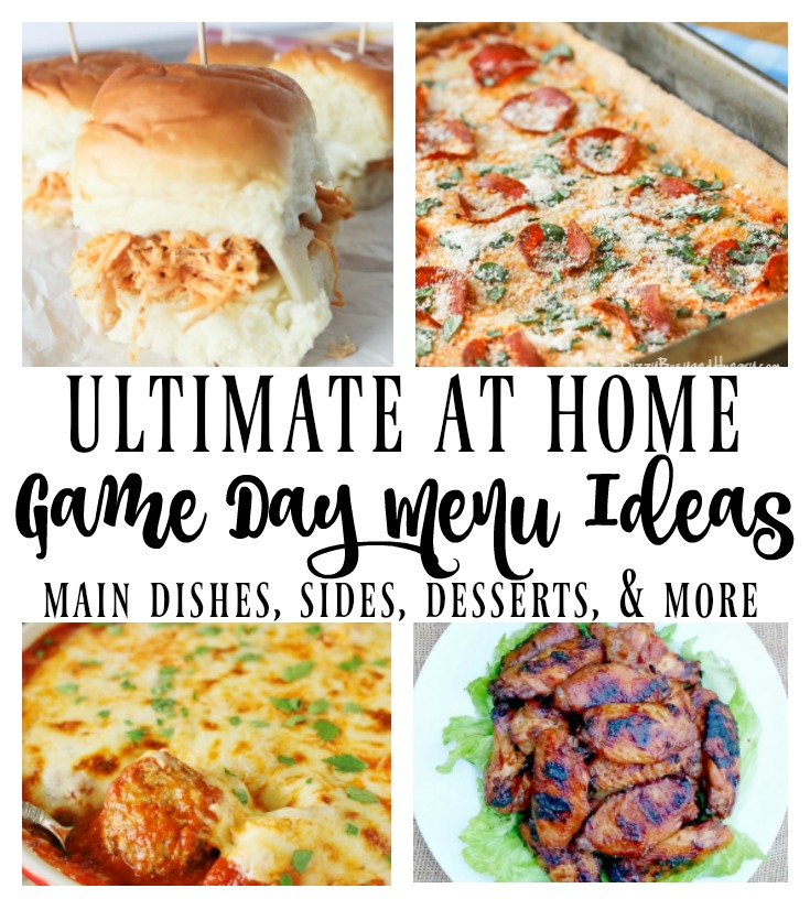 Ultimate at Home Game Day Menu Ideas