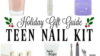 2017 Teen Nail Kit - Holiday Gift Guide & Stocking Stuffer Ideas