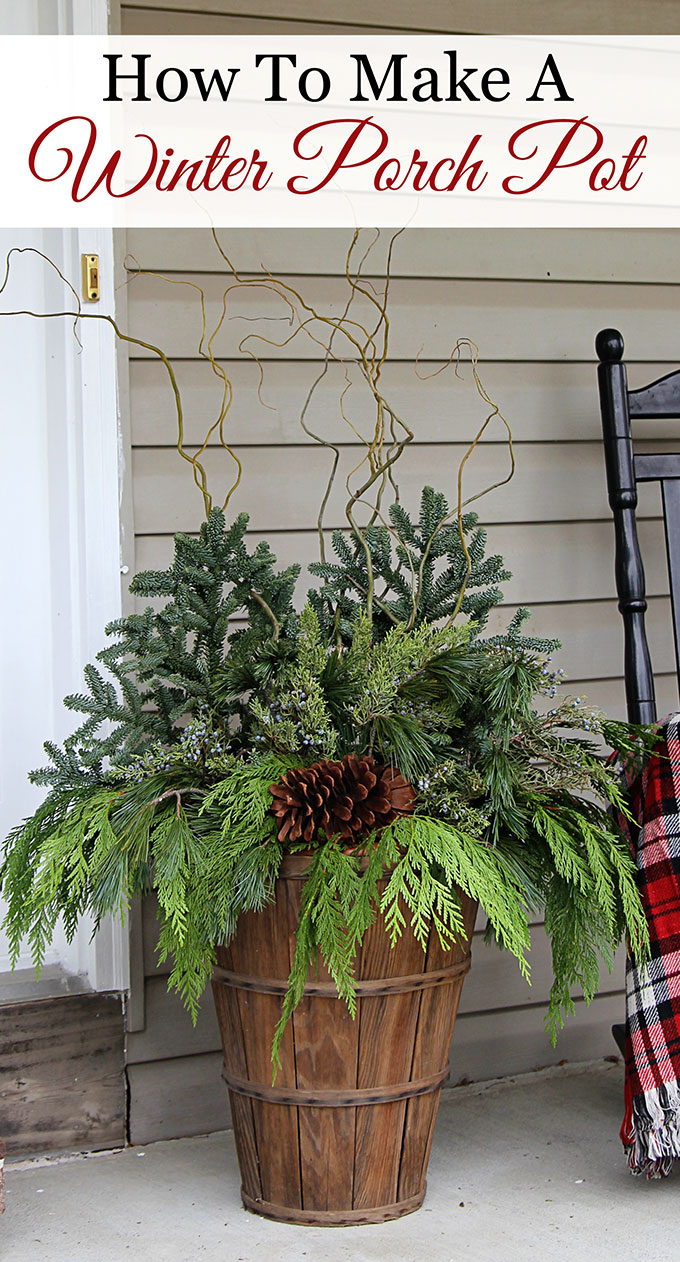 How to make a Winter Porch Pot