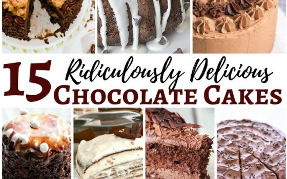15 Ridiculously Good Chocolate Cake Recipes – National Chocolate Lovers Month