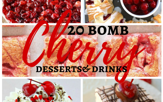 20 Bomb Cherry Desserts and Drinks – Merry Monday Link Party #192