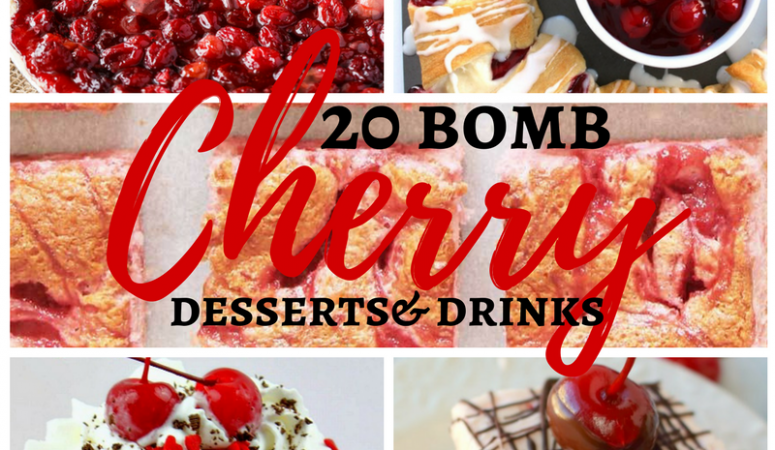 20 Bomb Cherry Desserts and Drinks