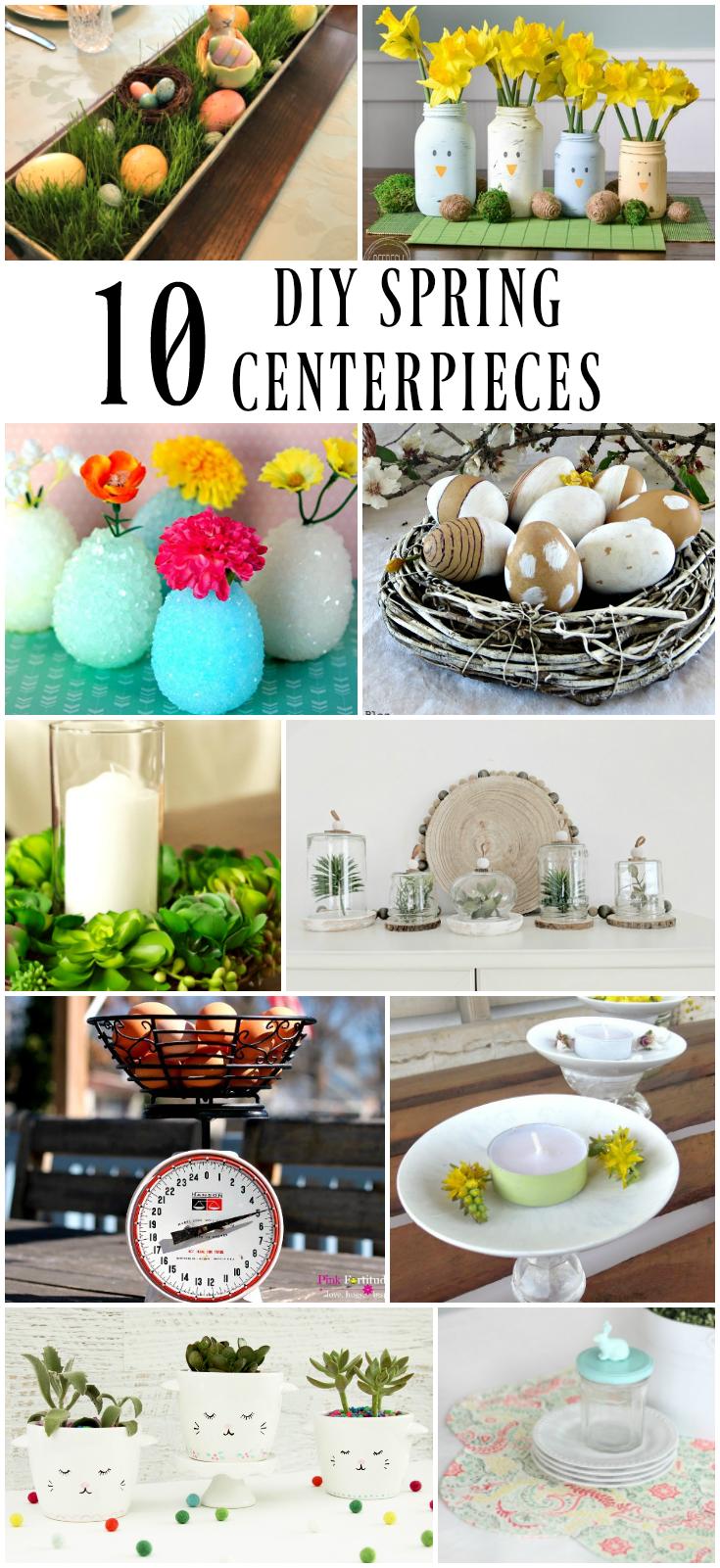 10 DIY Spring Centerpieces to brighten any spring decor table