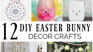 12 DIY Easter Bunny Decor Crafts - Merry Monday Link Party #196