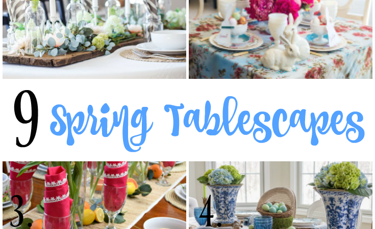 9 Spring Tablescape Ideas Using Vintage, New, and DIY Items