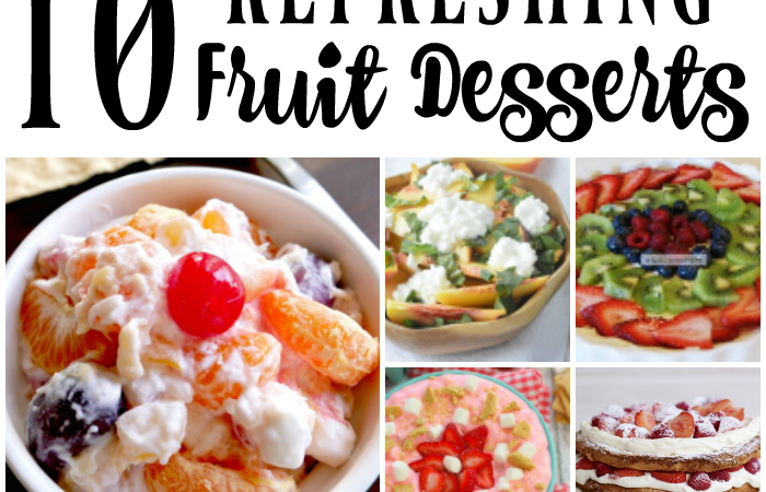 10 refreshing fruit desserts