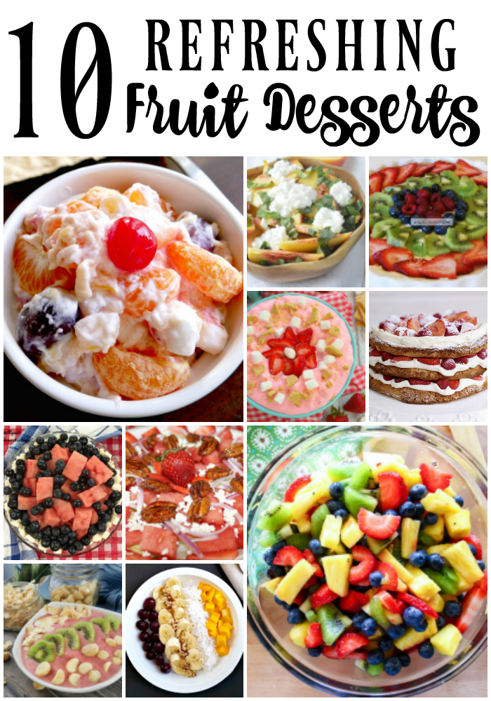 10 Rrefreshing Fruit Desserts