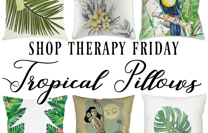 Tropical Pillows – Shop Therapy Friday