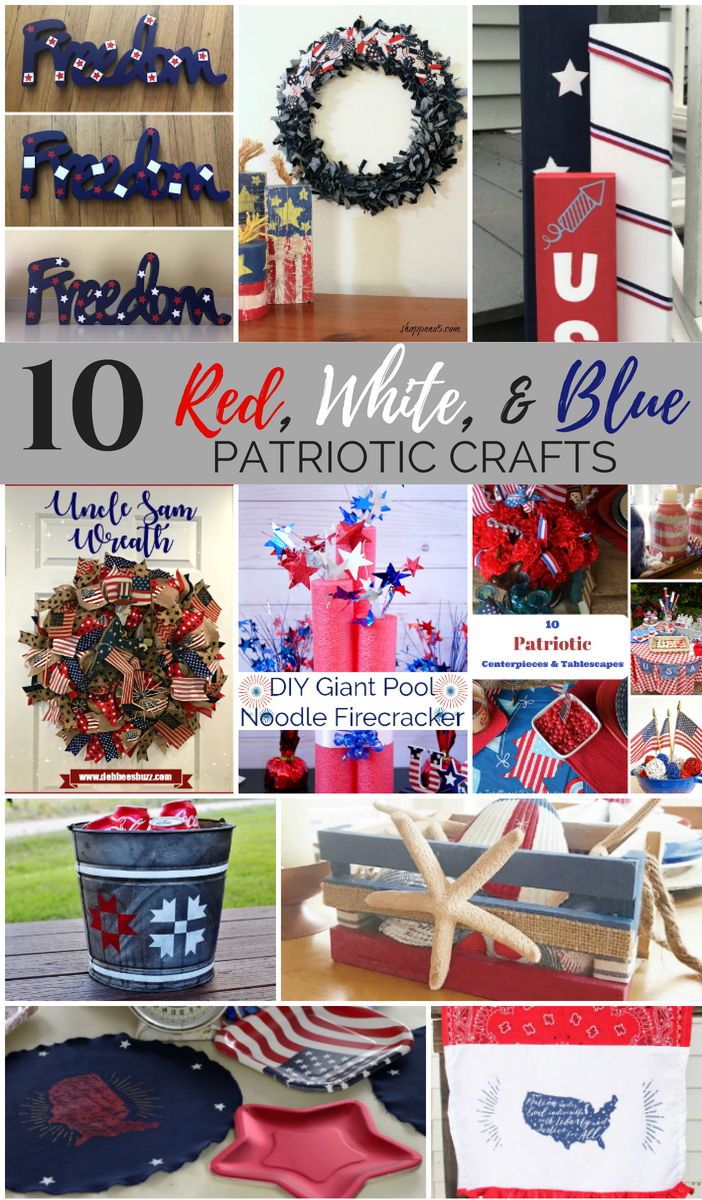 DIY Red, White, & Blue Patriotic Crafts