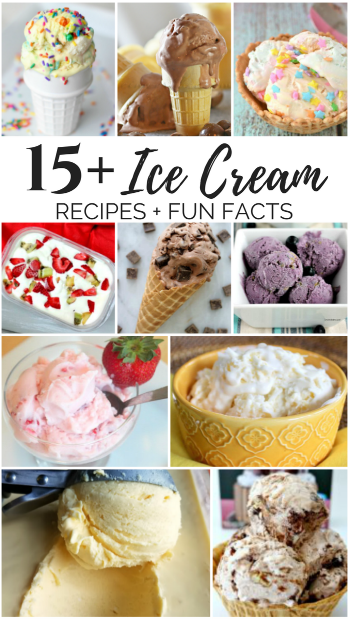 15+ Frosty Ice Cream Recipes and Ice Cream Fun Facts
