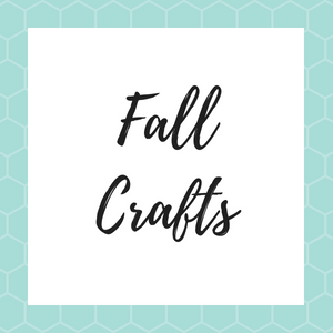 Fall Crafts – September to November