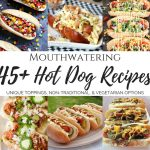 45+ Mouthwatering Hot Dog Recipes + Hot Dog Fun Facts