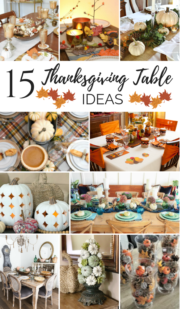 15 Thanksgiving Table Ideas to try this fall