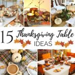 15 Thanksgiving Table Ideas