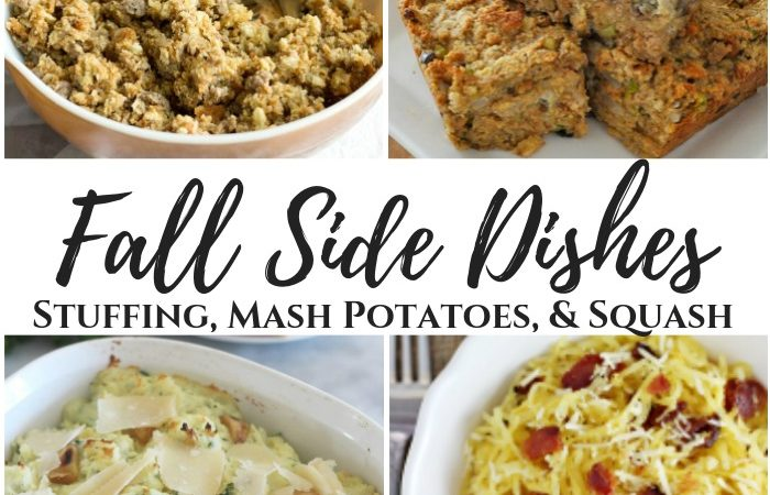Fall Side Dishes – Stuffing, Mash Potatoes, & Squash
