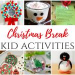 Christmas Break Kid Activities