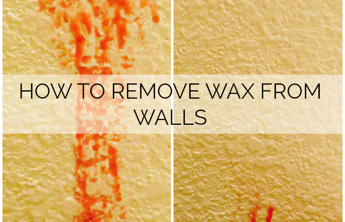 How to Remove Wax from Walls