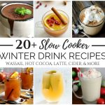 20+ Slow Cooker Winter Drink Recipes