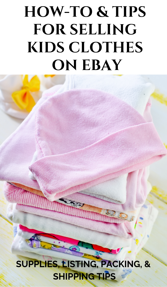 How-tos and Tips for Selling Kids Clothes on Ebay