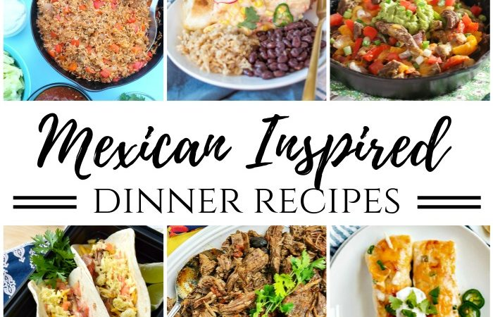 Mexican Inspired Dinner Recipes – MM 248