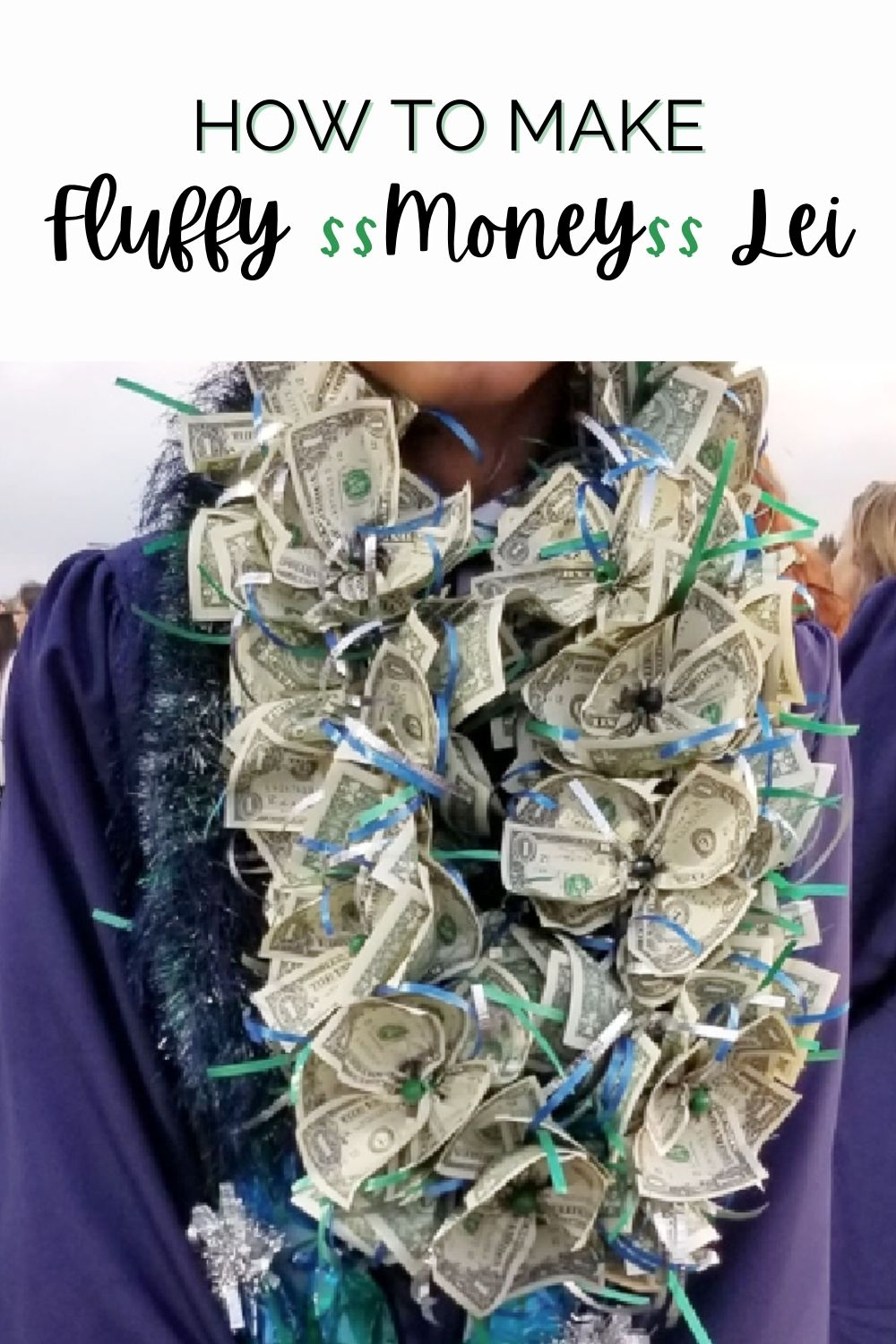how to make a fluffy money lei