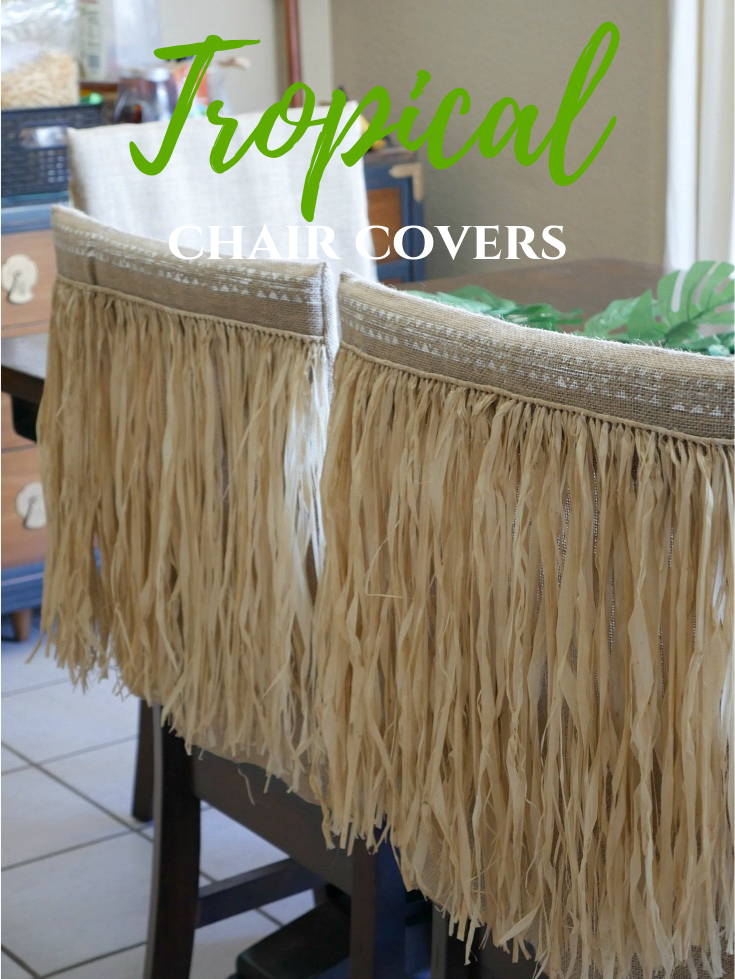 DIY Tropical Chair Covers