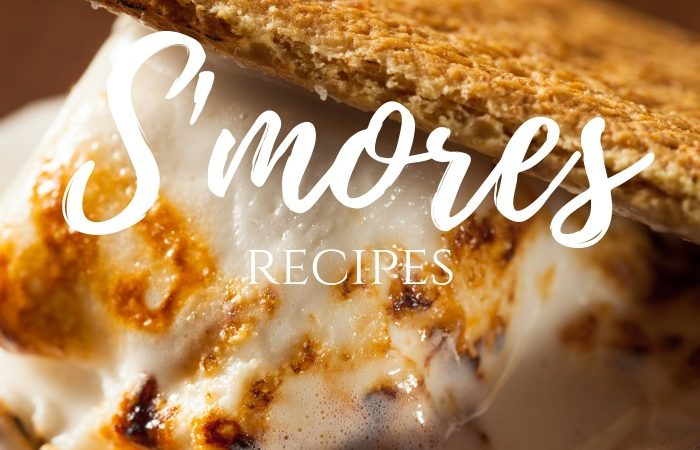 30 scrumptious s'mores recipes