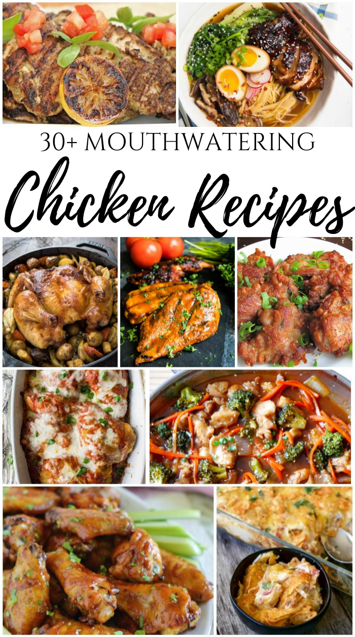 30+ Mouthwatering Chicken Recipes