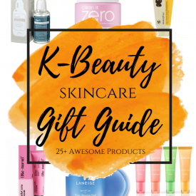 K-beauty Skincare Gift Guide with 25+ awesome products