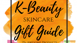 K-Beauty Skincare Gift Guide