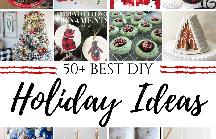 50+ Best DIY Holiday Ideas Kick-off + Giveaway