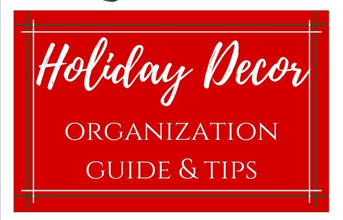 Holiday Decor Organization Survival Guide and Tips