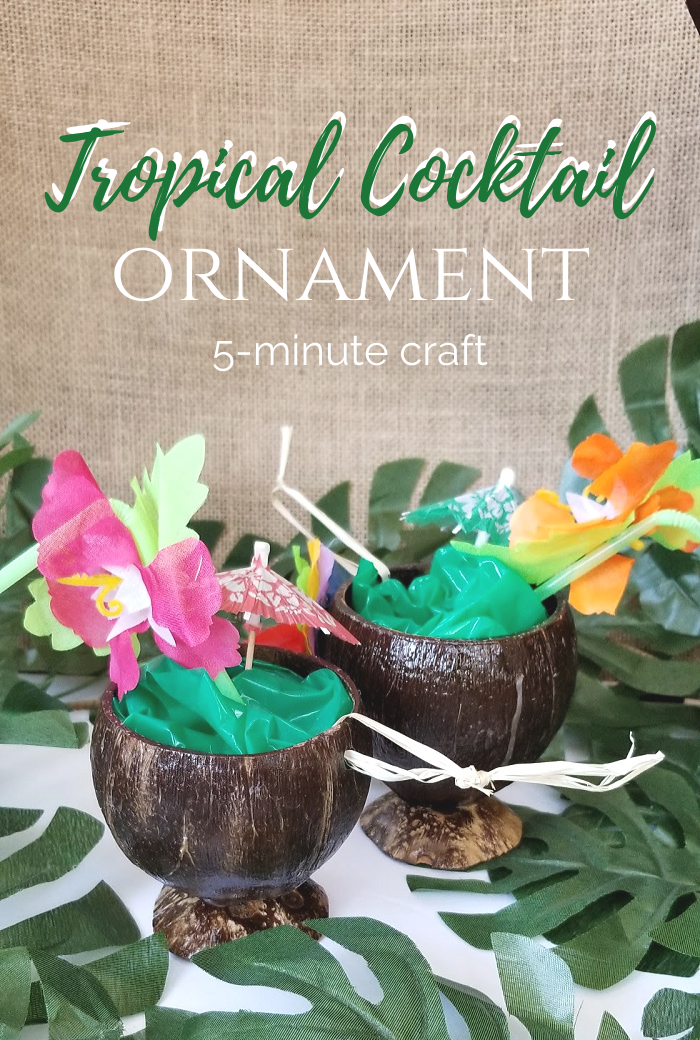 DIY tropical cocktail ornament