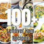 100+ Leftover Ham Recipes