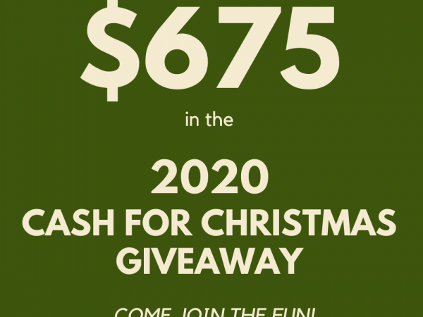 2020 Cash for Christmas Giveaway