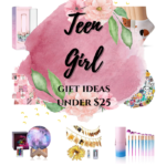 Last Minute Teen Girl Gift Ideas Under $25