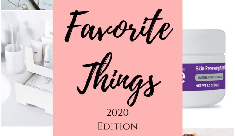 My Favorite Things 2020 Edition